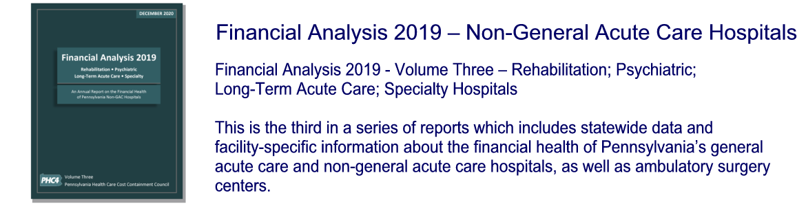 Financial Analysis 2019 - Volume Three - Non-General Acute Care Hospitals