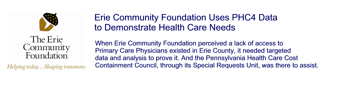 Erie Community Foundation Uses PHC4 Data to Demonstrate Health Care Needs